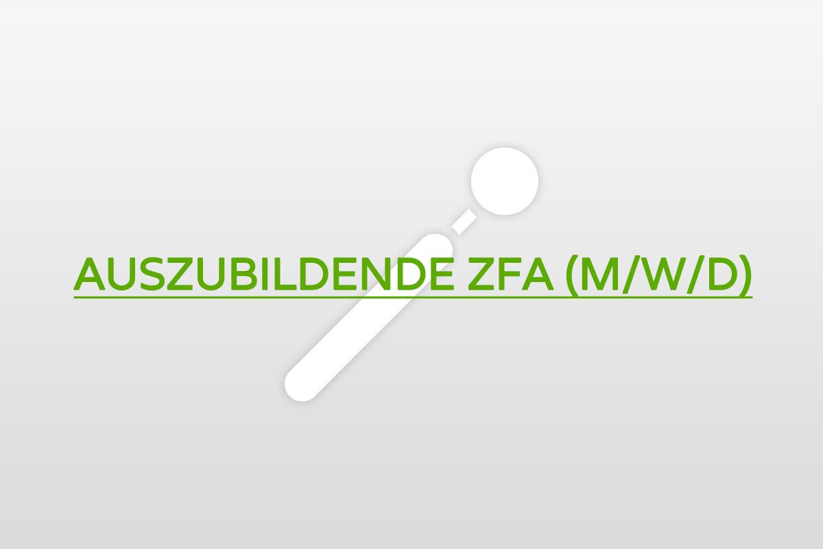 Azubi zahnmedizinische Verwaltungsfachangestellte gesucht